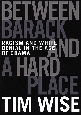 Between Barack and a Hard Place By Wise, Tim